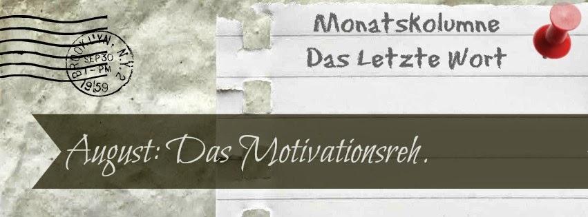 August: Das Motivationsreh.