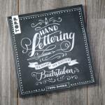 Hand Lettering: Die Kunst der schönen Buchstaben